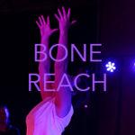 Bone_Reach